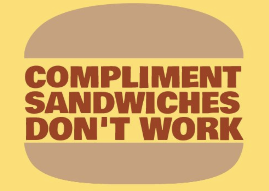 compliment sandwiches don't work